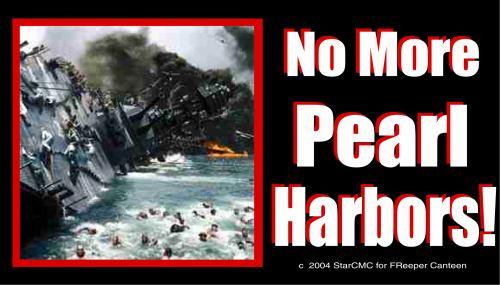 No More Pearl Harbors